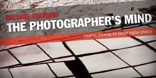 photographers mind Top 20 Photography Books to Improve Your Skills