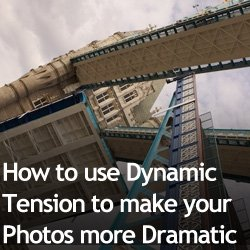 How to use Dynamic Tension to make your Photos more Dramatic