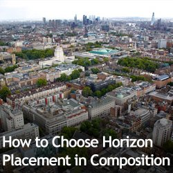 How to Choose Horizon Placement in Composition