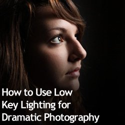 How to Use Low Key Lighting for Dramatic Photography