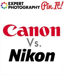 The Great Debate Canon Vs. Nikon The Great Debate: Canon Vs. Nikon