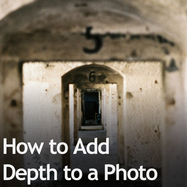 How to Add Depth to a Photo
