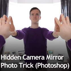 Hidden Camera Mirror Photo Trick (Photoshop)