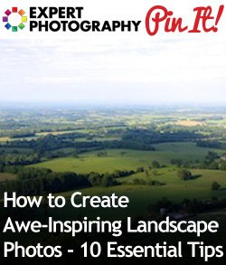 How to Create Awe Inspiring Landscape Photos 10 Essential Tips1 How to Create Awe Inspiring Landscape Photos   10 Essential Tips
