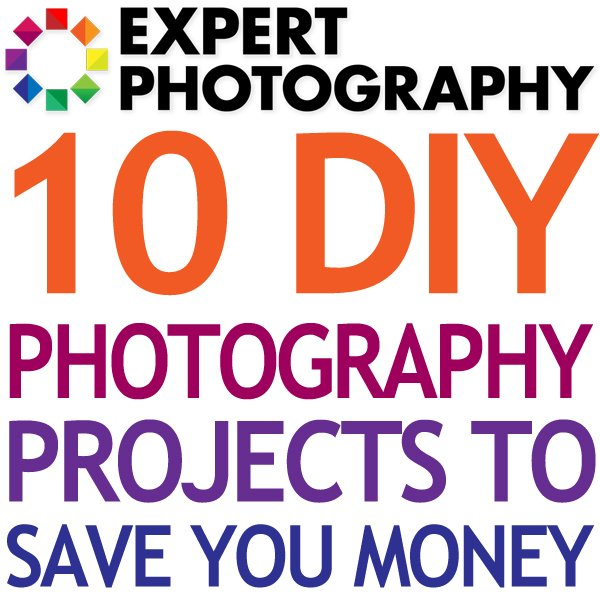 10 DIY Photography Projects to Save You Money