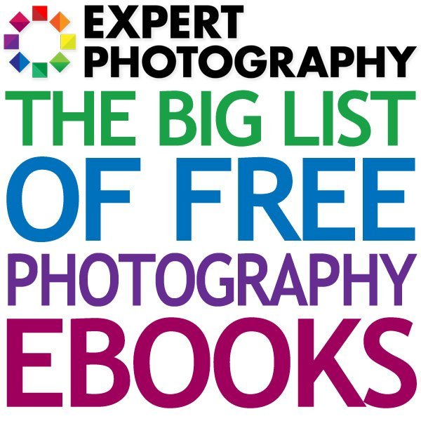 The Big List of Free Photography eBooks The Big List of Free Photography eBooks