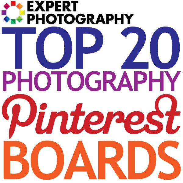 Top 20 Photography Pinterest Boards Top 20 Photography Pinterest Boards