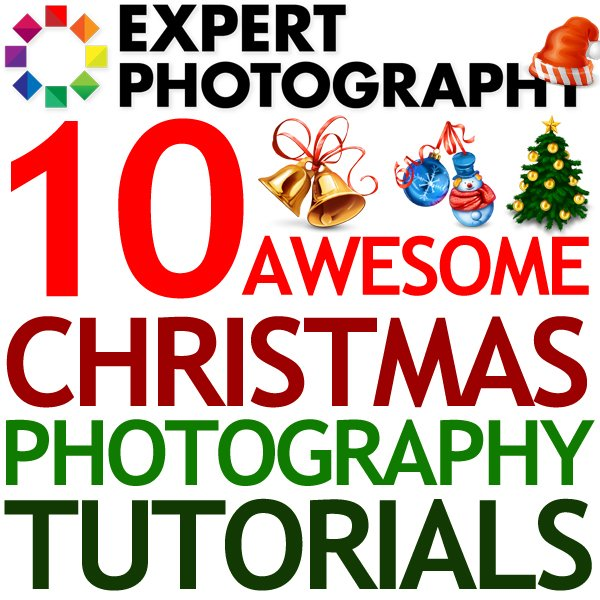 10 Christmas Photography Tutorials