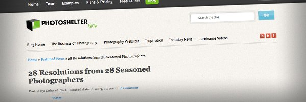 28 Resolutions from 28 Seasoned Photographers  Top 50 Photography Posts 2012